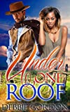 bwwm romance under one roof interracial adult new romance multicultural contemporary alpha romance short stories bwwm male western baby