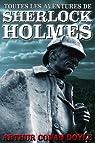 Sherlock Holmes : L'intégrale par Conan Doyle