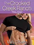 The Crooked Creek Ranch Trilogy (3-Book Bundle): Can't Buy Me Love, Can't Hurry Love, and Crazy Thing Called Love