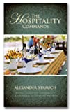 img - for The Hospitality Commands: Building Loving Christian Community: Building Bridges to Friends and Neighbors book / textbook / text book