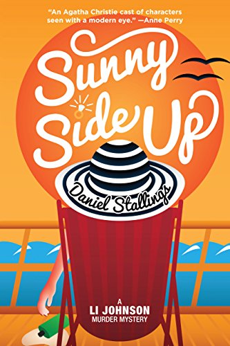 Sunny Side Up (Li Johnson Murder Mysteries) by [Stallings, Daniel]