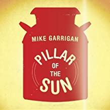 Pillar of the Sun by Mike Garrigan