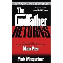 The Godfather Returns by Winegardner, Mark [Ballantine,2005] (Mass Market Paperback)