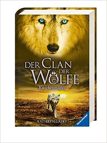 Der Clan der Wölfe 5 : Knochenmagier /