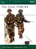 The Paras, 1940-1984, Greg Ferguson, 0850455731