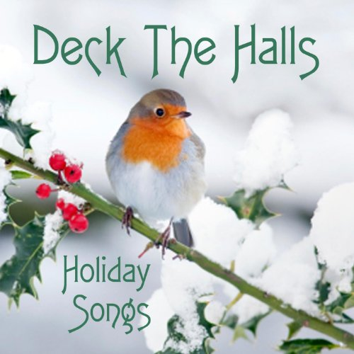 Holiday Songs - Deck The Halls ()