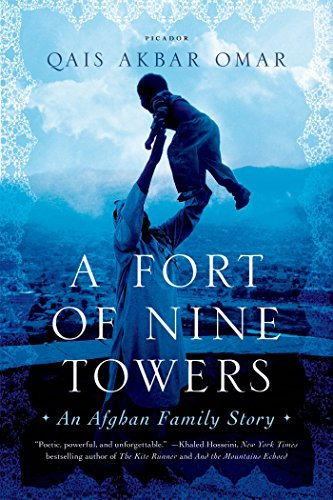 By Qais Akbar Omar A Fort of Nine Towers: An Afghan Family Story (Reprint) (Qais Akbar Omar A Fort Of Nine Towers)