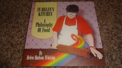 In Helen's Kitchen: A Philosophy of Food