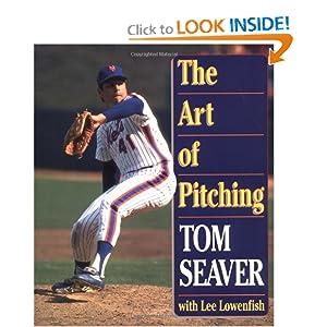 Art of Pitching Tom Seaver