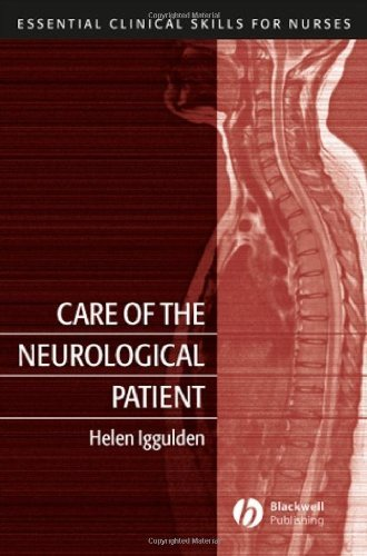 Care of the Neurological Patient (Essential Clinical Skills for Nurses) Pdf