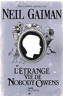 L'étrange vie de Nobody Owens, Gaiman, Neil