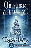 Christmas In Dark Moon Vale: A Blood Curse Series Novella by  Tessa Dawn in stock, buy online here