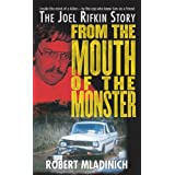 From the Mouth of the Monster: The Joel Rifkin Story