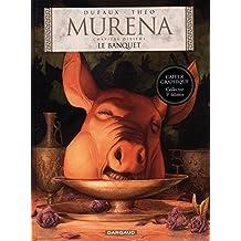 Murena 10 : Le banquet