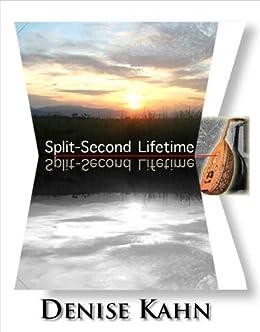 SPLIT-SECOND LIFETIME by [Kahn, Denise]