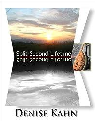 SPLIT-SECOND LIFETIME