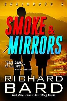 Smoke & Mirrors (Brainrush Series Book 5) by [Bard, Richard]