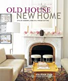 Old House, New Home, Pablo Uribe and Ros Byam Shaw, 1849751293