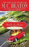 Death of a Hussy (A Hamish Macbeth Mystery, Band 5)