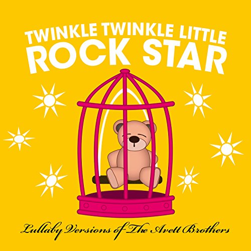 Lullaby Versions of The Avett ...