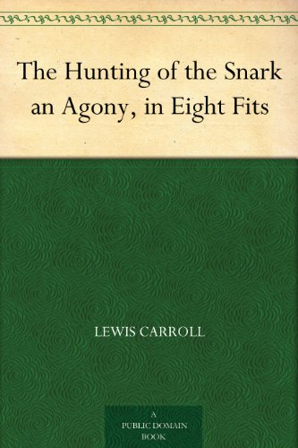 The hunting of the snark an agony in eight fits kindle edition by the hunting of the snark an agony in eight fits by carroll lewis fandeluxe Images
