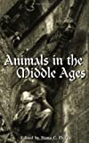 Animals in the Middle Ages, Nona C. Flores, 0415928931