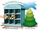img - for The Last Teddy Bear On The Shelf book / textbook / text book