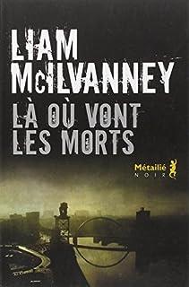 Là où vont les morts, McIlvanney, Liam