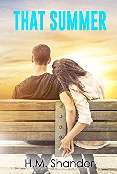 That Summer (the Aurora MacIntyre series Book 2) by [Shander, H.M.]
