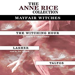 The Witching Hour, Lasher, Taltos