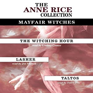 The Witching Hour, Lasher, Taltos Audiobook