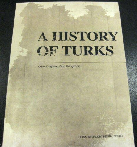 7508512731 - He Xingliang; Guo Hongzhen: A History of Turks - 书