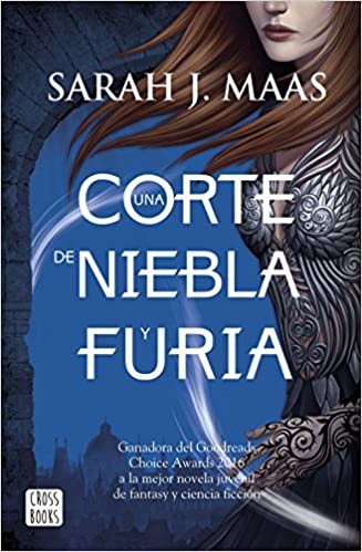 UNA CORTE DE NIEBLA Y FURIA (2) (A PARTIR DE 16 A�OS): Sarah J. Maas: 9788408170006: Amazon.com: Books