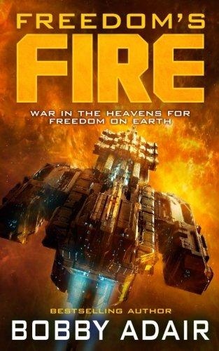 Freedoms Fire (Volume 1) Bobby Adair