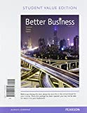 Better Business, Student Value Edition Plus MyBizLab with Pearson EText -- Access Card Package, Solomon, Michael R. and Poatsy, Mary Anne, 0134088883