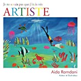 Je ne savais pas que j'?tais n?e ARTISTE (French Edition) by Aida Ramdani (2014-09-05)