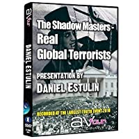 The Shadow Masters: Real Global Terrorists - Daniel Estulin