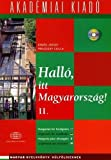 img - for Hall  , Itt Magyarorsz  g! (Hungarian Edition) by J  zsef Erdos, Csilla Prileszky(June 1, 2007) Paperback book / textbook / text book