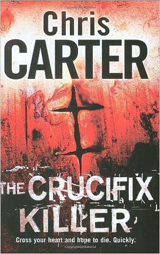 The Crucifix Killer by Chris Carter (2009-08-06)
