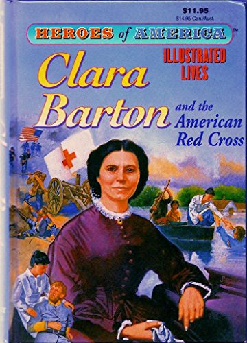 Clara Barton & the American Red Cross