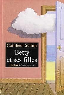 Betty et ses filles, Schine, Cathleen