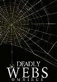 Bargain eBook - Deadly Webs Omnibus