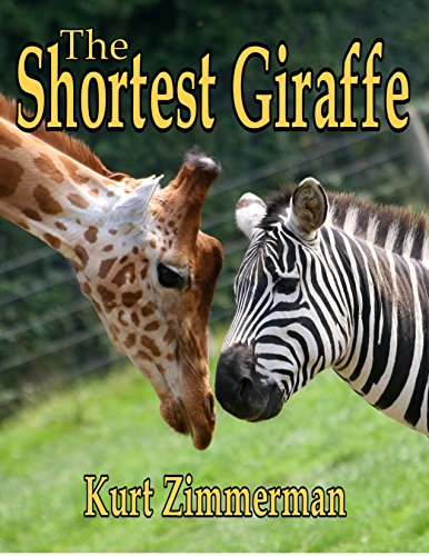 The Shortest Giraffe (A story of adoption and love)