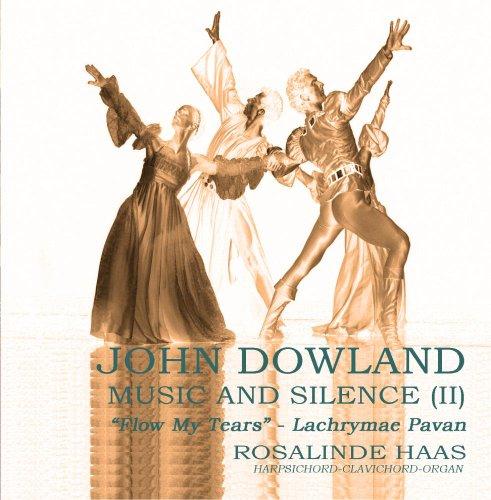 John Dowland - Music and Silence (II): Flow my tears (Tears Dowlands)