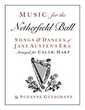 img - for Music for the Netherfield Ball: Songs and Dances of Jane Austen's Era Arranged for Celtic Harp book / textbook / text book