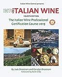 Into Italian Wine, Fourth Edition: The Italian Wine Professional Certification Course 2019