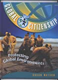 Protecting Global Environments, Susan Watson, 158340399X