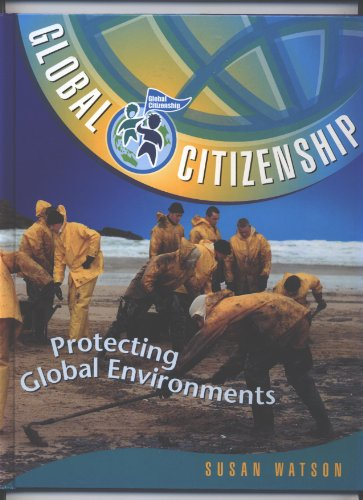 Protecting Global Environments (Global Citizenship)