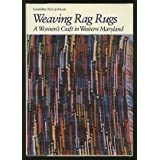 Weaving Rag Rugs: A Women's Craft in Western Maryland