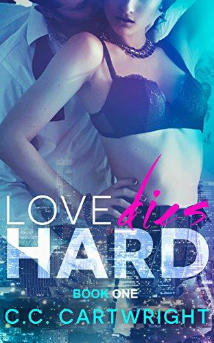 Romance: Love Dies Hard 1 (Billionaire Romance Series) (Hard to Love) by [Cartwright,C.C.]